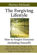 The Forgiving Lifestyle