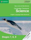 Cambridge Checkpoint Science English Language Skills Workbook Stages 7  8  9 PDF