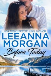Before Today (Sapphire Bay, Book 4)