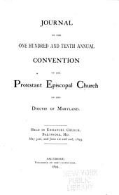 Journal of the Proceedings of the ... Annual Convention of the Protestant Episcopal Church of the Diocese of Maryland: Volumes 110-111