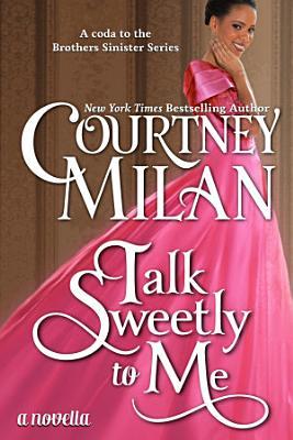 Talk Sweetly to Me PDF