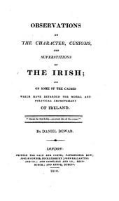 Observations on the character, customs, and superstitions of the Irish