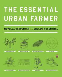 The Essential Urban Farmer PDF