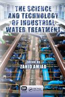 The Science and Technology of Industrial Water Treatment PDF