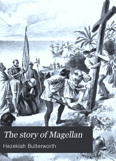 The Story of Magellan: And the Discovery of the Philippines