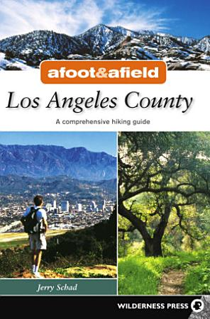 Afoot and Afield  Los Angeles County PDF