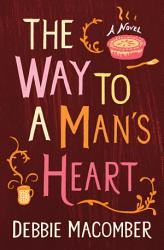 The Way To A Man S Heart Book PDF