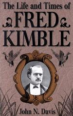 The Life and Times of Fred Kimble