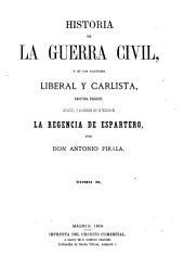 Historia de la guerra civil, y de los partidos liberal y carlista: Volumen 2