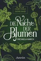 Fairytale gone Bad 1  Die Nacht der Blumen PDF