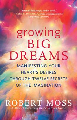 Growing Big Dreams