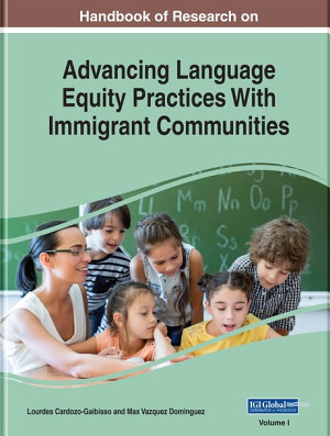 Handbook of Research on Advancing Language Equity Practices With Immigrant Communities PDF