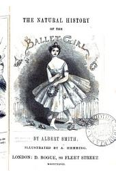 The natural history of the ballet-girl: Volume 2