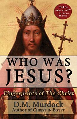 Who Was Jesus  Fingerprints of the Christ