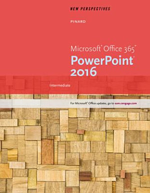 New Perspectives Microsoft Office 365   PowerPoint 2016  Intermediate PDF