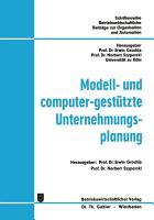 Modell  und computer gest  tzte Unternehmungsplanung PDF