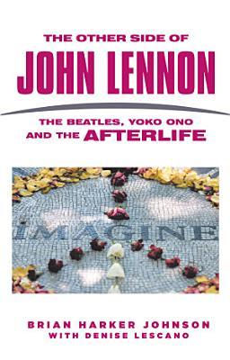 The Other Side of John Lennon
