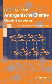 Anorganische Chemie: Chemie-Basiswissen I, Ausgabe 9