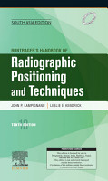 Bontrager s Handbook of Radiographic Positioning and Techniques 10e  South Asia Edition   E Book PDF