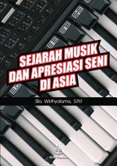 Sejarah Musik dan Apresiasi Seni
