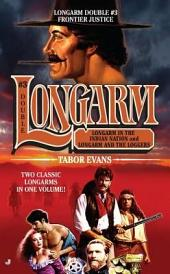 Longarm Double #3: Frontier Justice