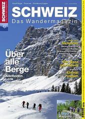 Adelboden Lenk Diemtigtal: Wandermagazin SCHWEIZ 1/2_2014