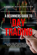 A Beginners Guide to Day Trading Book