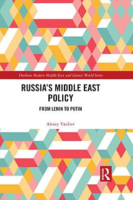 Russia s Middle East Policy