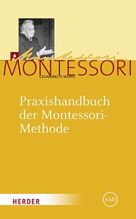 Praxishandbuch der Montessori Methode PDF