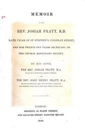 Memoir of the Rev. Josiah Pratt: Late Vicar of St. Stephens's ...