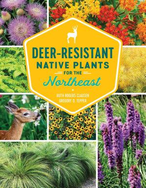 Deer Resistant Native Plants for the Northeast