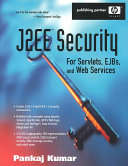 J2EE Security for Servlets, EJBs and Web Services
