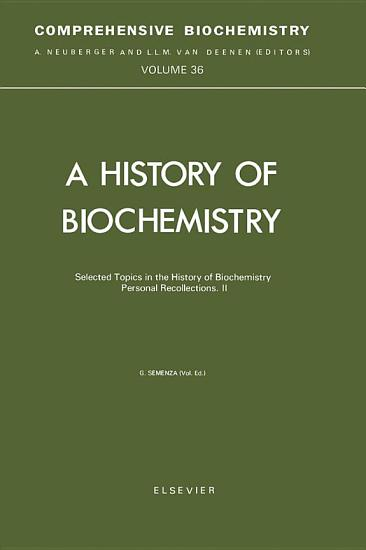 Selected Topics in the History of Biochemistry PDF
