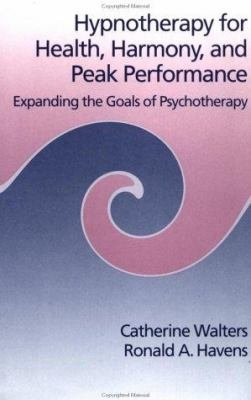 Hypnotherapy for Health  Harmony  and Peak Performance PDF