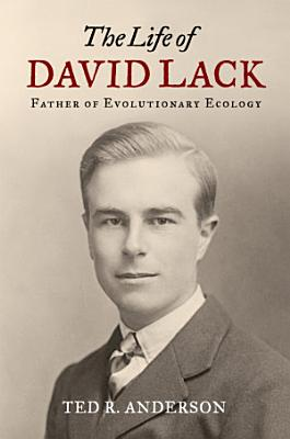 The Life of David Lack