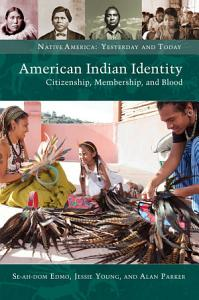 American Indian Identity  Citizenship  Membership  and Blood PDF