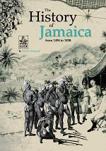 The History of Jamaica from 1494 to 1838