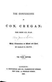 The Confessions of Con Cregan: The Irish Gil Blas