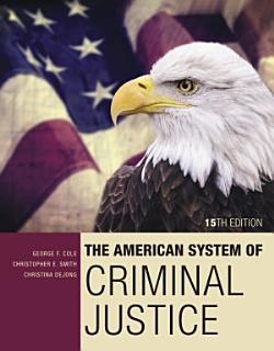 The American System of Criminal Justice Book