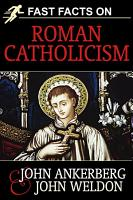 Fast Facts on Roman Catholicism PDF