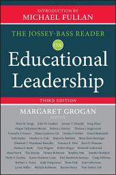 The Jossey-Bass Reader on Educational Leadership: Edition 3