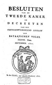 Besluiten van de Tweede Kamer en decreeten van het Vertegenwoordigend Lichaam des Bataafschen Volks: Volume 31