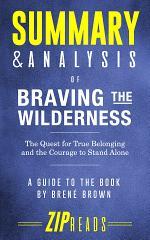 Summary & Analysis of Braving the Wilderness