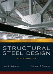 Structural Steel Design: Edition 5