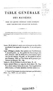 Histoire de Hainaut: table générale, alphabt̄ique et analytique, des matières contenues dans les quinze premiers tomes formant seize volumes de l'Histoire de Hainaut, Volume2