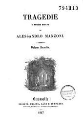 Tragedie e poesie scelte di Alessandro Manzoni .../ Alessandro Manzoni: Volume 2
