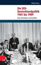 Die SED Deutschlandpolitik 1961 bis 1989 PDF