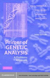 Primer of Genetic Analysis: A Problems Approach, Edition 3
