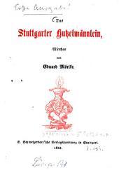 Das Stuttgarter Hutzelmännlein: Märchen