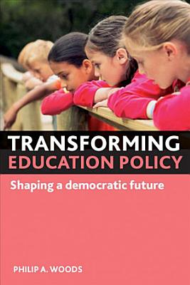 Transforming Education Policy
